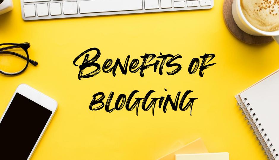 Benefits of Blogging (Demo)